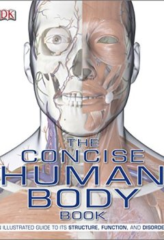 Livres Couvertures de The Concise Human Body Book: An Illustrated Guide to its Structure, Function and Disorders