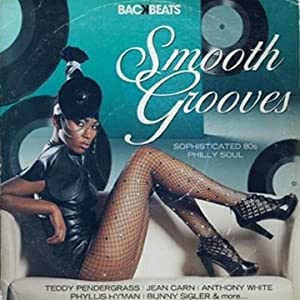 Backbeats: Smooth Grooves-Sophisticated 80s Philly Soul
