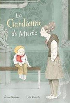 Livres Couvertures de La Gardienne De Musée