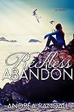 Reckless Abandon (November Blue, #2)