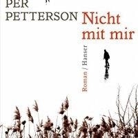 Nicht mit mir / Per Petterson