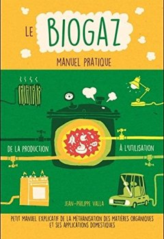 Livres Couvertures de Le Biogaz - Manuel pratique