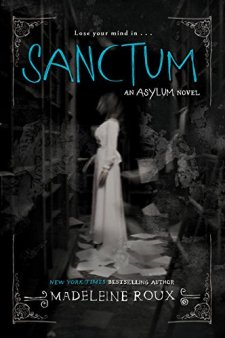 Sanctum (Asylum) by Madeleine Roux| wearewordnerds.com