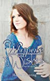 Whispers and Wishes (Sage Springs Series, Book 1)