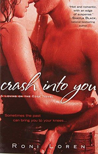 Crash Into You (A Loving on the Edge Novel)