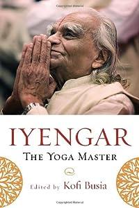 "Cover of ""Iyengar: The Yoga Master"""