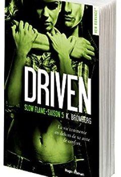 Livres Couvertures de Driven, Tome 5 : Slow Flame