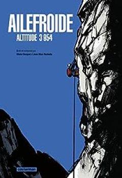 Livres Couvertures de Ailefroide : Altitude 3 954