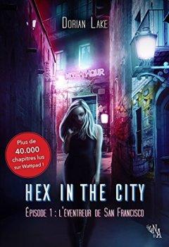Livres Couvertures de Hex in the City, Épisode 1: L'Éventreur de San Francisco