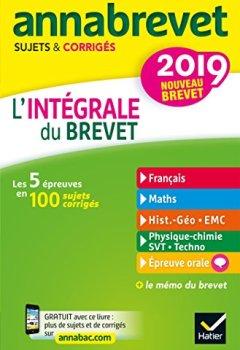 Livres Couvertures de Annales Annabrevet 2019 L'intégrale du nouveau brevet 3e: pour se préparer aux 4 épreuves écrites et à l'épreuve orale