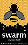 Swarm, A Paranormal Murder Mystery (The Paranormal Poke Chronicles)