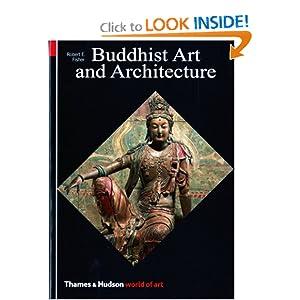 Buddhist Art and Architecture (World of Art)