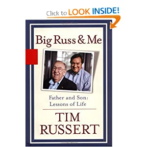 Big Russ and Me: Father and Son--Lessons of Life