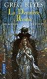 Les royaumes d'épines et d'os, Tome 4 : La Dernière Reine