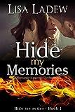 Hide My Memories: A Romantic Suspense Thriller Series (Hide Me Series Book 1)