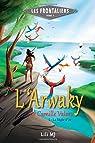 L'Arwaky de Camille Valory: Partie 1 : La Règle d'Or