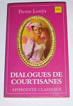 Livres Couvertures de Dialogues de courtisanes Suivi de Manuel de civilité pour les petites filles (Collection Aphrodite classique)