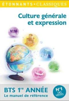 Telecharger Culture générale et expression BTS 1re année de Flammarion