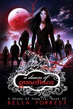 A Shade of Vampire 33: A Dawn of Guardians by Bella Forrest download