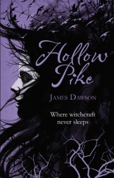 Hollow Pike by James Dawson| wearewordnerds.com