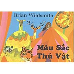 Mau Sac Thu Vat( Animal Colors -Vietnamese Edition )