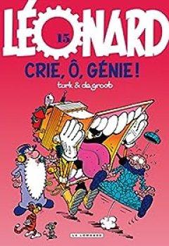 Livres Couvertures de Léonard, Tome 15 : Crie, ô, Génie !