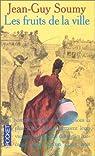Les Moissons délaissées, tome 2 : Les fruits de la ville