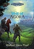 Whill of Agora: Book 1 ((Legends of Agora))