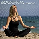Daily Law-of-Attraction Meditations and Visualizations