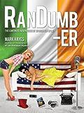 RanDumb-er: The Continued Adventures of an Irish Guy in LA! (RanDumb Adventures)
