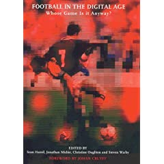 Football in the Digital Age: Whose Game is it Anyway?