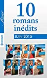 10 romans inédits Azur (nº 3595 à 3604 - juin 2015) : Harlequin collection Azur