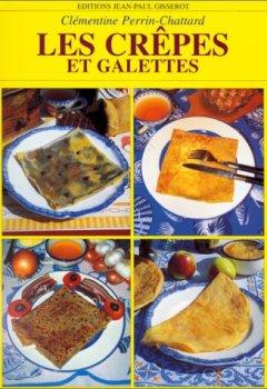 Telecharger Les crêpes et galettes de Cl�mentine Perrin-Chattard