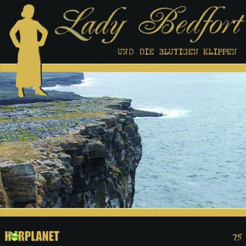Lady Bedfort (75) und die blutigen Klippen (Hörplanet)