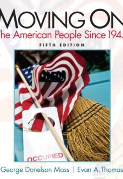 Livres Couvertures de Moving On: The American People Since 1945 Plus MySearchLab with eText -- Access Card Package