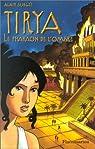 Tirya, tome 2 : Le Pharaon de l'ombre