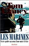 Les Marines. Visite guidée autour d'une unité d'élite