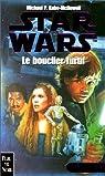 Star Wars, Tome 5 : Le bouclier furtif (La Crise de la Flotte noire, Tome 2)