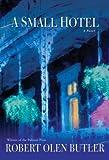 A Small Hotel: A Novel