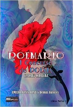 Poemario (primer concurso de poesía Libros Mablaz);<span style=