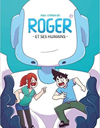 Roger et ses humains - Tome1