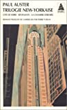 Trilogie new-yorkaise : Cité de verre - Revenants - La Chambre dérobée, coffret de 3 volumes par Paul Auster