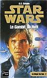 Star Wars, tome 32 : Le Gambit de Hutt (La trilogie Yan Solo 2)