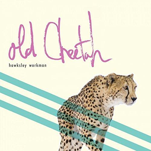 HAWKSLEY WORKMAN Old Cheetah