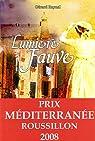 Lumiere Fauve