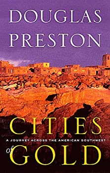 "Cover of ""Cities of Gold: A Journey Acros..."