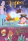 Vampires pirates aliens