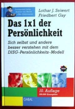 Cover von Das 1×1 der Persönlichkeit. Sich und andere besser verstehen. Beruflich und privat das Beste erreichen. Das DISG-Persönlichkeitsmodell anwenden