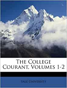 The College Courant Volumes 1 2 Yale University
