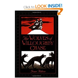 The Wolves of Willoughby Chase (The Wolves Chronicles)